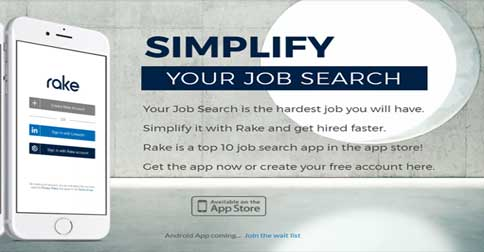 ... Many Positions And Companies And Even Multiple Positions In A Same  Company That We Forget Where We Have Applied During The Past Months. So The  Rake App ...  Best Job Search Apps