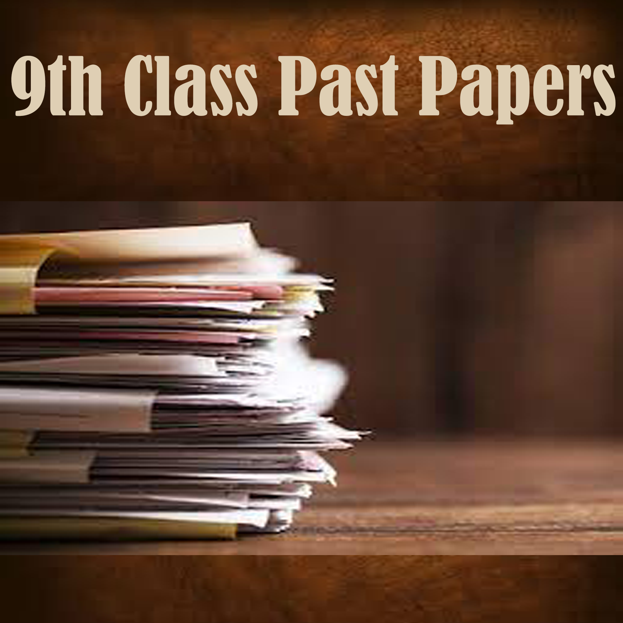 9th Class Past Papers
